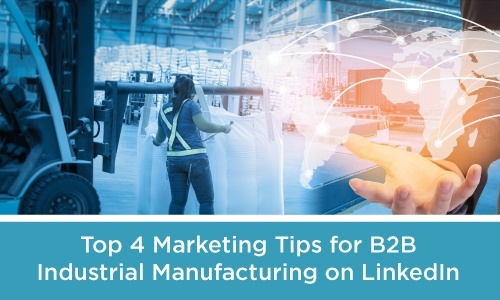 LinkedIn Marketing for B2B Industrial Manufacturers .jpg