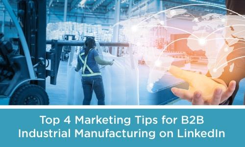 LinkedIn Marketing for B2B Industrial Manufacturers .jpg